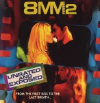 8mm – Unrated and Exposed